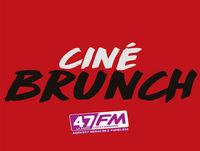 Ciné-Brunch-47FM | N°22 | 17 Juin 2018