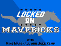 Locked On Mavericks - 11/18/18 - Luka Doncic and the Mavericks beat the Golden State Warriors