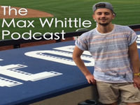 The Max Whittle Podcast