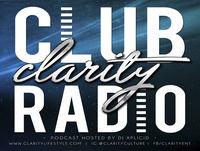 Club Clarity Radio // Ep. 93