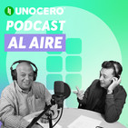 Unocero Podcast 021 - 11ABR19