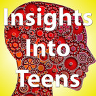 Insights Into Teens: Episode 66 'Q&A Series: Emotions, Dreams and Life Events'
