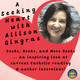 Lindsay Schlegel (Don't Forget to Say Thank You) visits A Seeking Heart with Allison Gingras