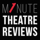 May Podcast from One Minute Theatre Reviews