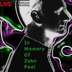 In Memory Of John Peel Show 20150403