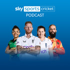 Sky Cricket Podcast - 2nd March