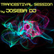 Trancestival Session by Joseba DJ (2018 Junio)