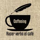 Coffeeing: Hacer verbo el café