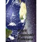 Magia Organizada Planetaria (Audiolibro)