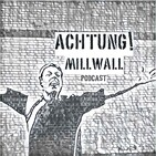The Real Millwall Fan Show 23.08.19