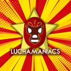 Luchamaniacs el Podcast