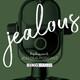 Jealous Podcast | Sonya Heitshusen