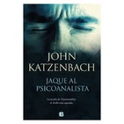 John Katzenbach - Jaque al psicoanalista