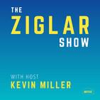 The Ziglar Show | Motivation & Inspiration to fuel