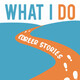 What I Do: Career Stories Ep. 25 - Medical Doctor with Claire Hoverman
