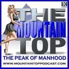 Episode 131--The Mountain Top--Why Men Never Ask For Directions
