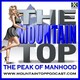 Episode 140--The Mountain Top--Use Your Voice To Attract Women, Success And Power