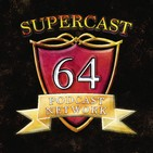 Super GamesCast 64 Ep. 124 - Reggie Retires & Video Game Remakes W: Tim K