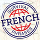 French - SurvivalPhrases