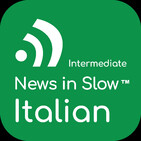 News in Slow Italian #345 - Easy Italian Conversation about Current Events