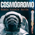 Cosmódromo de Rubén Azorín
