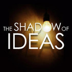 The Shadow of Ideas - History, Politics, and Curre