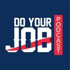 Do Your Job Podcast #60 – Mais uma derrota na conta, mas a temporada continua