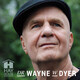 Dr. Wayne W. Dyer - Be at Peace with Yourself