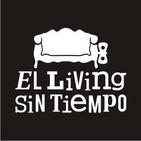 El Living sin Tiempo - Capítulo 134 - 07/05/2016