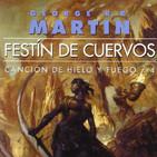 Audiolibro Festín de Cuervos 09 (Voz humana): Canción de Hielo y Fuego