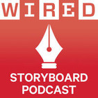 Wired Storyboard Audio Podcast
