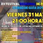 XV FESTIVAL FOLCLORICO CIUDAD DE GUIA - 31-05-19