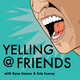 Yelling At Friends Episode 68 - It's Okay to Not Love Dragons