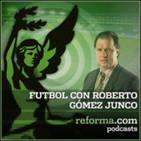 Fútbol en voz de Roberto Gómez