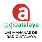 Las Mañanas de Radio Atalaya