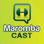 MarombaCast 02 - Emagreça já!