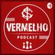 Vermelho Podcast - Tudo ou Nada