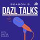DAZL Talks with Kaci