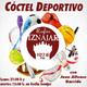 Cóctel Deportivo T13x28 (06-07-2020)