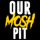 Our Mosh Pit – Season 10 Episode 1