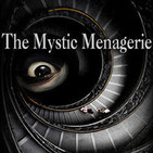 The Mystic Menagerie Podcast