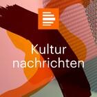 Deutschlandfunk Kultur - Kulturnachrichten