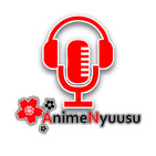 Anime Nyuusu Podcast