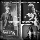 VOL. IX ENRIQUE MORENTE-EXTAMPAS FLAMENCAS