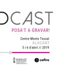 JPODCAST: posa't a gravar!  / ALACANT 2019