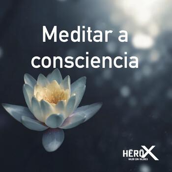 2: Meditar a consciencia - Semana 1