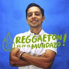 Reggaeton pa to el mundazo Cap.2
