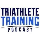 Triathlete Training Podcast: Triathlon I Ironman I