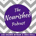 The Nourished Podcast
