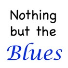 Nothing But The Blues #525